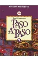 9780673216816: Paso a Paso: Level 1, Practice Workbook