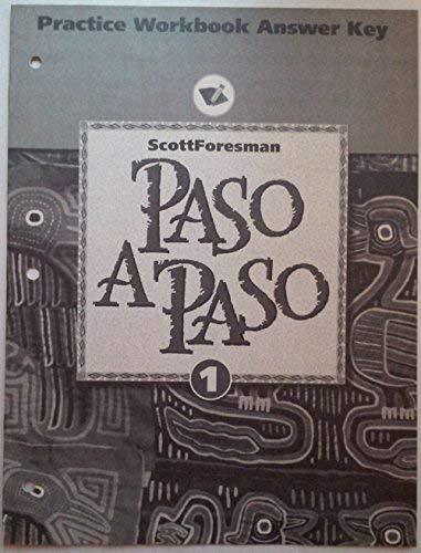 9780673216847: Paso A Paso 1 Practice Workbook Answer Key