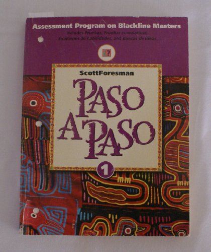 Paso a paso: Assessment program on blackline masters (ScottForesman Spanish Program): Azevedo, ...
