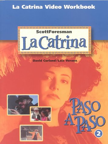 9780673218032: La Catrina Video Workbook (Spanish Edition)