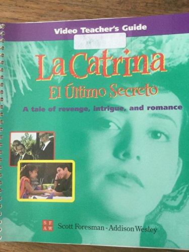 9780673218421: La Catrina Video Teacher's Guide