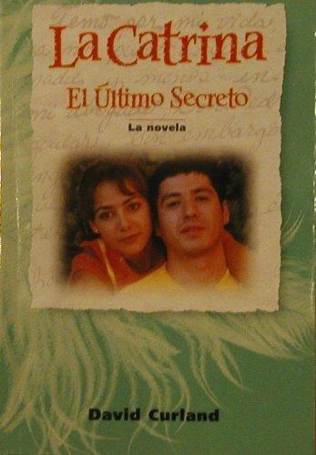 9780673218469: La Catrina - El Ultimo Secreto