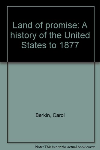 9780673221483: Land of promise: A history of the United States to 1877