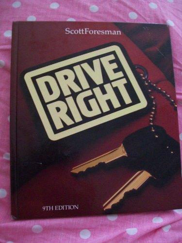 9780673224644: Drive Right