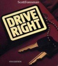 9780673224651: Drive Right