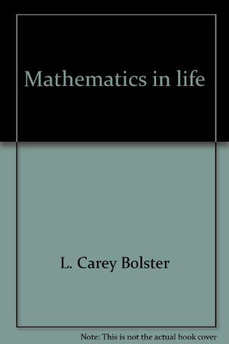 Mathematics in life: Bolster, L. Carey