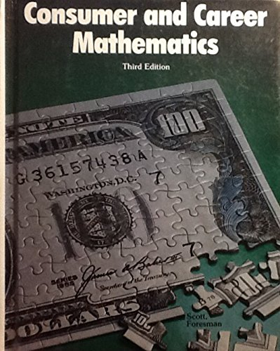 9780673234575: Consumer and Career Mathematics