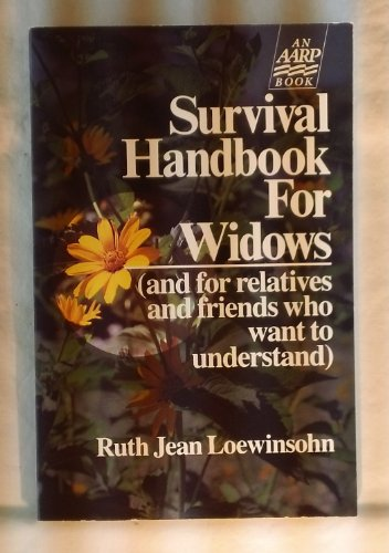 9780673248206: Survival Handbook for Widows and for Relatives and Friends Who Want to Understand