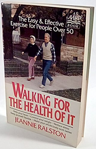 9780673248268: Walking for the Health of It: The Easy and Effective Exercise for People over 50