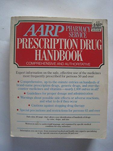 AARP Pharmacy Service Prescription Drug Handbook: Foreword-R. Ph., President