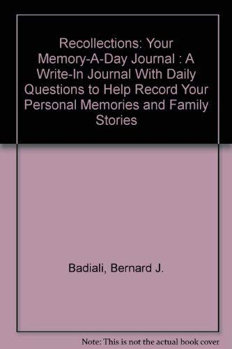 9780673249579: Recollections: Your Memory-A-Day Journal : A Write-In Journal With Daily Questions to Help Record Your Personal Memories and Family Stories