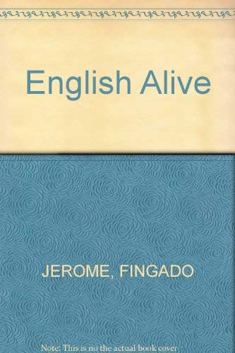 9780673249715: English alive: Grammar, function, and setting