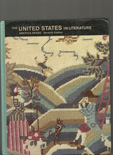 9780673270054: The United States in Literature; America Reads with Three Long Stories-7th Edition
