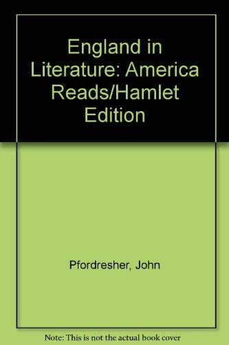 9780673270733: England in Literature: America Reads/Hamlet Edition