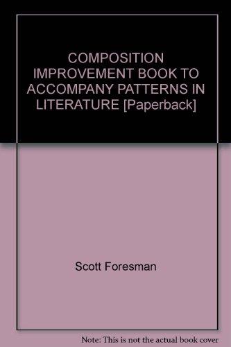 PATTERNS IN LITERATURE, COMPOSITION IMPROVEMENT BOOK