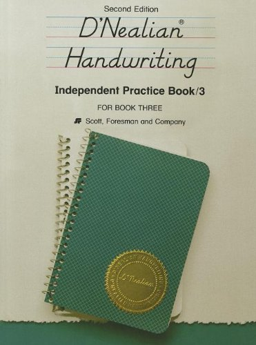 9780673273437: DNEALIAN HANDWRITING 1987 INDEPENDENT PRACTICE BOOK GRADE 3