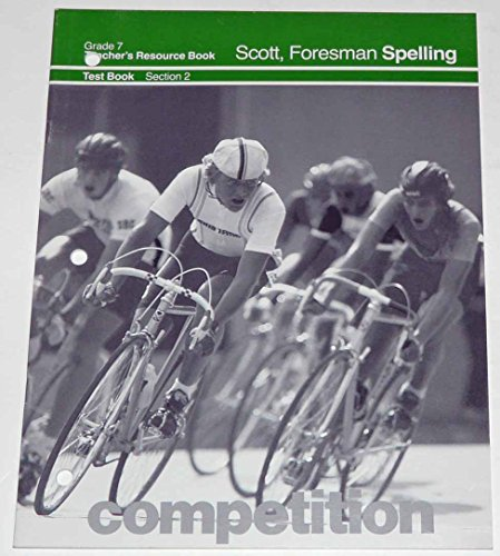 9780673277848: Foresman Spelling Grade 7 Teacher's Resource Book: Test Book Section 2
