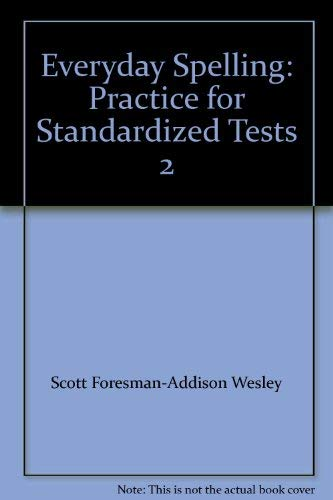 9780673289483: Everyday Spelling: Practice for Standardized Tests 2