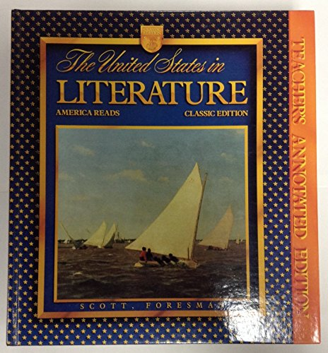 9780673293916: The United States in Literature America Reads Classic Edition