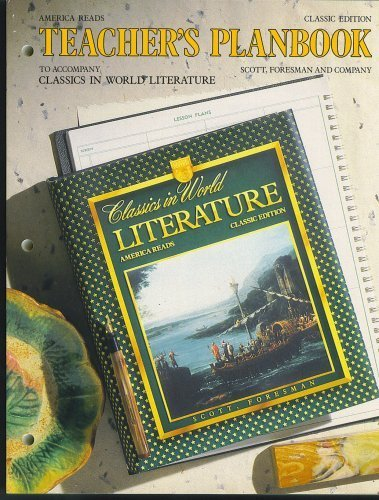 America Reads, Classic Edition, Teacher's Planbook to Accompany Classics in World Literature (...