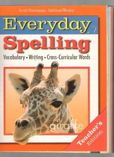9780673300225: Everyday Spelling Grade 4 (Teacher's Edition)