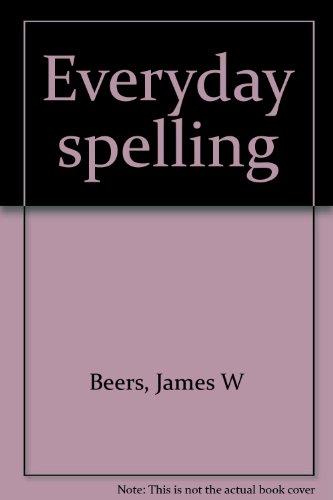 9780673300294: Everyday spelling