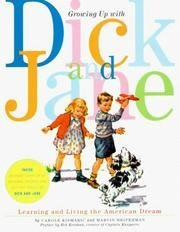 9780673322722: Growing Up With Dick and Jane: Learning and Living the American Dream