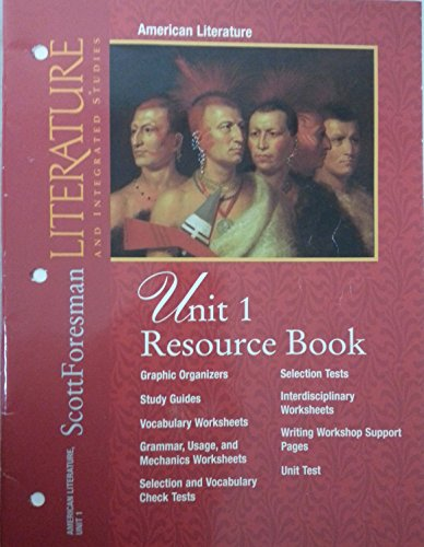 American Literature and Integrated Studies, Unit 1 Resource Book: Foresman, Scott