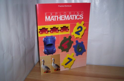 9780673331304: Practice Workbook EXPLORING MATHEMATICS. Scott, Foresman and Company 1991