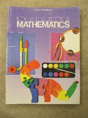 9780673331328: Exploring Mathmatics/Practice Workbook Grade Two