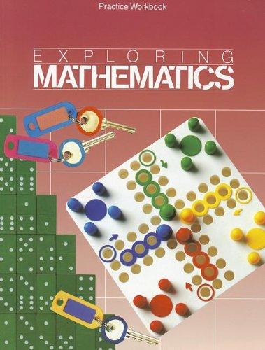 9780673331335: Exploring Mathematics, Grade 3: Practice Workbook