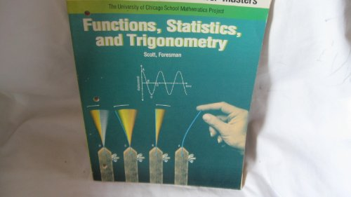 9780673332691: Functions, Statistics, and Trigonometry the University of Chicago School Mathematics Project (Answer Masters)