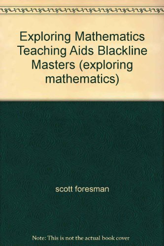 9780673337191: Exploring Mathematics Teaching Aids Blackline Masters (exploring mathematics)