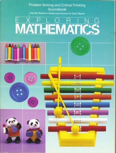 9780673338617: Exploring Mathematics, PROBLEM SOLVING AND CRITICAL THINKING SOURCEBOOK (Includes Teacher's Notes and Answers for Each Master)