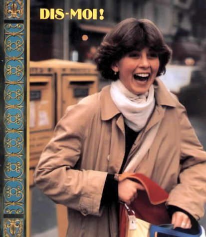 9780673350367: Dis-Moi! (French Program, Book 1) (French and English Edition)
