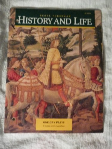 History and Life. 4th Edition. One-day Plays: T. Walter Wallbank,