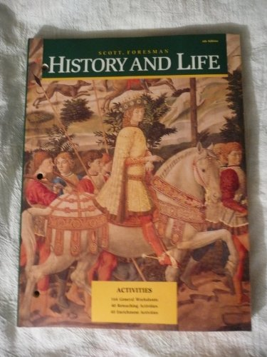 History and Life. 4th Edition. Activities: T. Walter Wallbank, Arnold Schrier, Donna Maier, ...