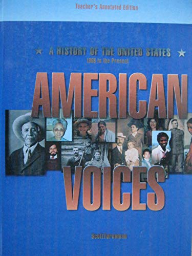 9780673351814: American voices: A history of the United States, 1865 to the present