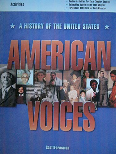 9780673352026: American Voices A History of the United States Activities Workbook