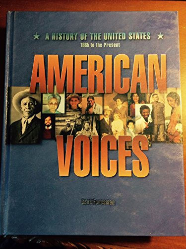 9780673352071: American Voices: A History of the United States 1865 to the Present