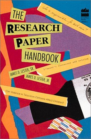 Research Paper Handbook: Lester, James D.,