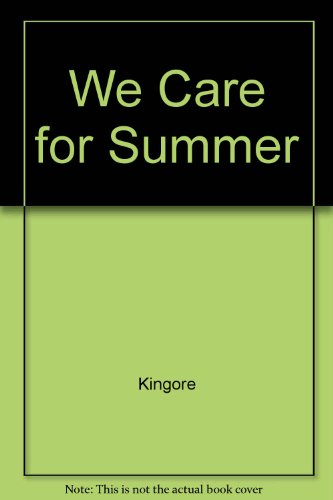 9780673360175: We Care for Summer