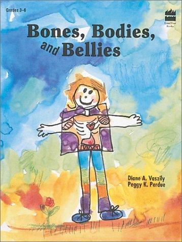 9780673360342: Bones, Bodies, and Bellies