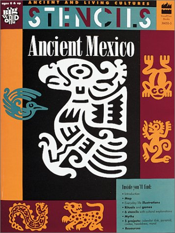 Stencils: Ancient Mexico (Ancient and Living Cultures): Mira Bartok, Christine