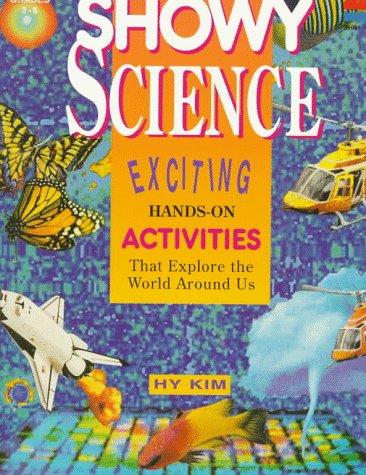 9780673360915: Showy Science