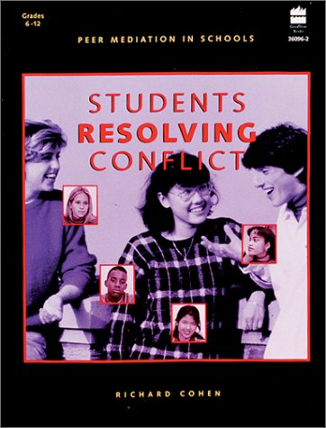 Students Resolving Conflicts (9780673360960) by Richard Cohen