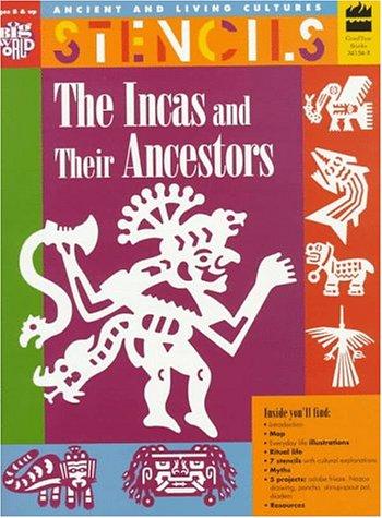 9780673361561: Stencils The Incas and Their Ancestors: Ancient & Living Cultures Series: Grades 3+: Teacher Resource (Ancient and Living Cultures)