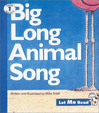 Big Long Animal Song (Let Me Read): Artell, Mike