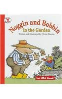 9780673362377: Noggin and Bobbin in the Garden (Let Me Read Series, Level 2)