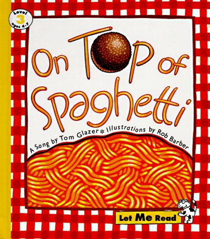 9780673362384: On Top of Spaghetti: Let Me Read, Level 3